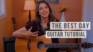 The Best Day - Taylor Swift | Guitar Tutorial 💐