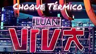 Luan Santana   Choque Térmico (dvd Viva)