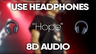 XXXTENTACION – Hope (8D Audio) (Lyrics)