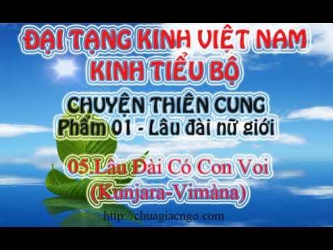 Kinh Tiểu Bộ - 133. Chuyện Thiên Cung - Phẩm 1: Lâu Đài Nữ Giới - 05.Lâu Đài Có Con Voi (Kunjara-Vimàna)