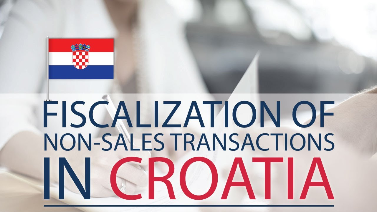 Fiscalization in Croatia: Mandatory fiscalization of non-sales transactions