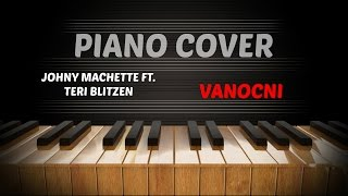 Johny Machette & Teri Blitzen - Vánoční / Christmas Song - Piano Cover