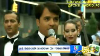 Forever Tango on Broadway - Times Square - Luis Fonsi