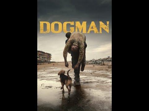 Догмэн (2018) - трейлер на русском языке