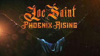 """Loc Saint's """"Phoenix Rising"""" Album Promo"""