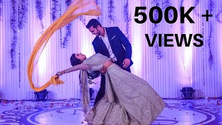 MOST ROMANTIC DANCE | BRIDE AND GROOM | SAIYAAN | 2019