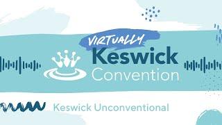 Keswick '20 - Keswick Unconventional