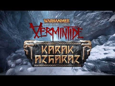 Warhammer: End Times - Vermintide | Karak Azgaraz DLC Trailer thumbnail