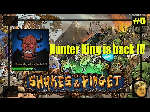 Shakes & fidget : Hunter King is back !!! Boj na život a na smrť ŠPECIÁL !!! #5
