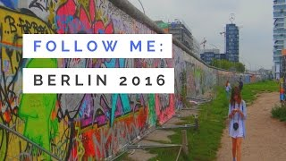 Follow Me: Berlin 2016