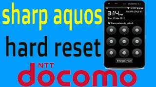 sharp aquos docomo pattern unlock any security code