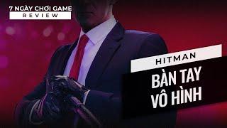 [Game Review] Hitman - Bàn Tay Vô Hình