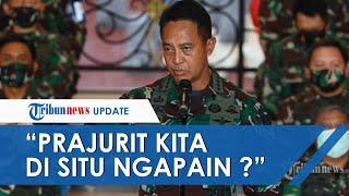 Pertanyakan Keberadaan Prajurit Kopassus di Lokasi Pengeroyokan, KSAD Andika Perkasa: Ngapain?