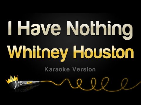 Whitney Houston – I Have Nothing (Karaoke Version)