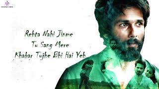 Pehla Pyaar (LYRICS) - Kabir Singh | Shahid   - YouTube