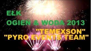 preview picture of video 'Ełk OGIEŃ & WODA 2013 - 1 Pokaz Pirotechniczny TEMEXSON HD 12.07.2013'