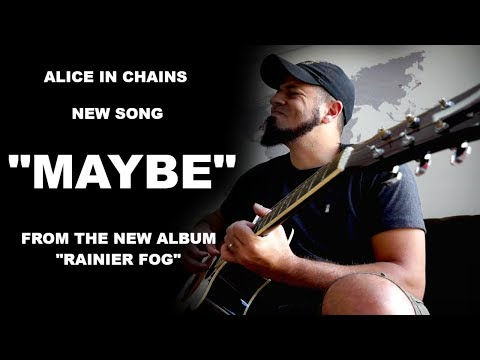 Alice In Chains - Maybe - Acoustic Cover