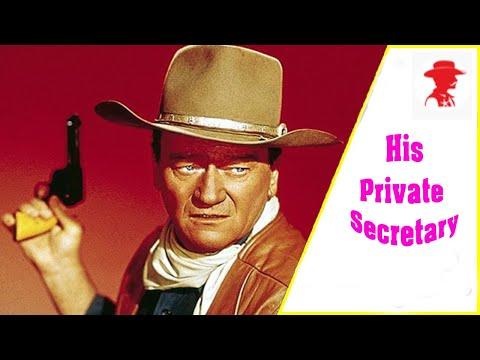 His Private Secretary - Full Length John Wayne Western Movie