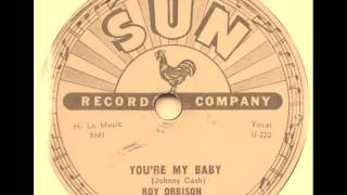 Roy Orbison - You´re My Baby