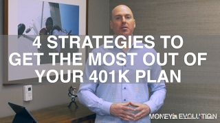 4 Strategies To Get The Most Out Of Your 401k Plan