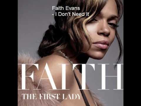 Faith Evans - I Don't Need It