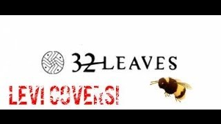Never Even There - 32 Leaves (cover)