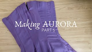 How To Sew A Corset Into A Dress | Making Midnight Masquerade Aurora - Part 5