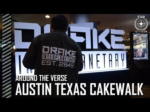 Star Citizen: Around the Verse - Austin Texas Cakewalk