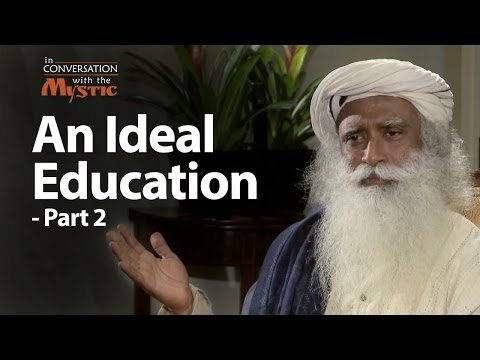 An Ideal Education - Part 2