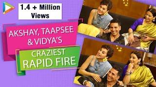 PAISA VASOOL: Akshay, Taapsee & Vidya's MOST HILARIOUS Rapid Fire | SRK, Ranveer &  Aamir