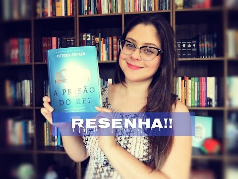 A PRISÃO DO REI - Victoria Aveyard | RESENHA
