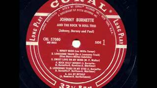 Johnny Burnette & The Rock 'N Roll Trio - Lonesome Tears In My Eyes Coral 57080 1956