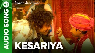 Kesariya (Full Audio Song) - Nanhe Jaisalmer   - YouTube