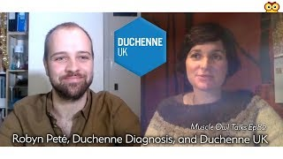 Muscle Owl Talks Ep82: Robyn Peté & Duchenne UK