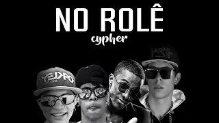NoRolêCypher - Misael (Pacifi) | Oliveira (Trium) | Jandin (Elost) |  Dg1(121). That Part (Remix)