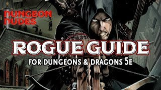 Rogue Guide - Classes in Dungeons and Dragons 5e