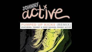Pumped Up Kicks (Remix) Ft. Transit & Chief Navaho- Johnny Active