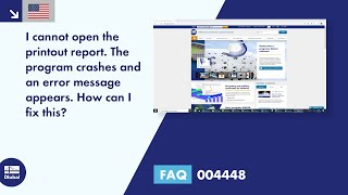 FAQ 004448 | I cannot open the printout report. The program crashes and an error message appears. How can I fix this?