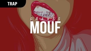 Graves - Mouf