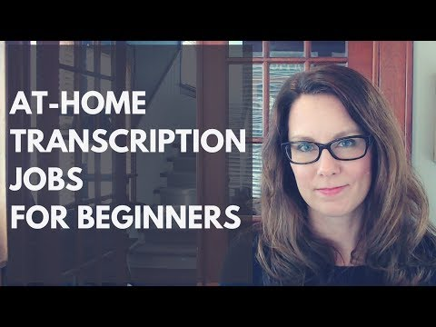 At Home Transcription Jobs for Beginners - YouTube
