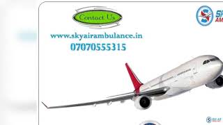 Use Sky Air Ambulance Service in Coimbatore with MICU Specialist
