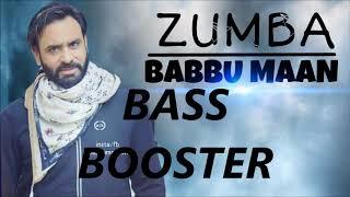 ZUMBA [BASS BOOSTER] BABBU MANN IK C PAGAL  Official Music Video  Latest Songs 2018