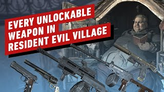 Every Unlockable Weapon In Resident Evil Village by IGN