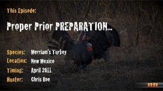 Big New Mexico Merriam's Turkey - Episode #3 by RHR