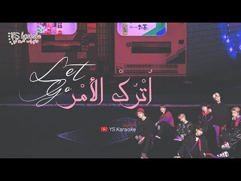 [ Arabic Sub / نطق ] BTS - Let Go
