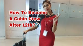 How To Become A Cabin Crew After 12th?✈️ #AahanaGupta #Aviation #Cabincrew #Cabincrewcareer