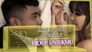 Gambar cover Ost. Anak Langit. RAYEN eks. PASTO & GISEL - HIDUP UNTUKMU - MUSIC VIDEO #IDOL