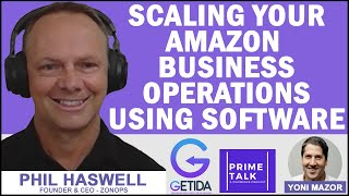 Scaling Your Amazon Business Using ZonOps | Phil Haswell