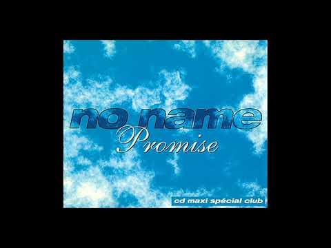 No Name feat. Taleesa - promise (Velocity Mix) [1994]