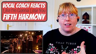 Vocal Coach Reacts To Fifth Harmony Like Im Gonna Lose You